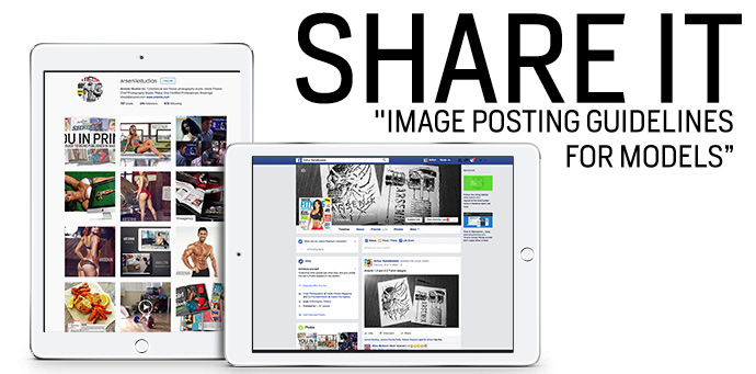 Share it – Image Posting Guidelines for Models